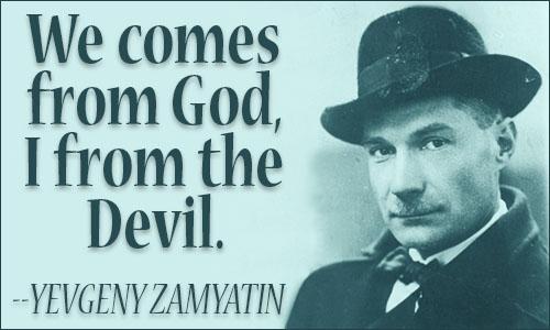 yevgeny_zamyatin_quote